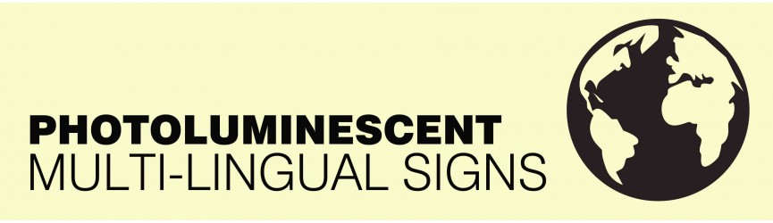 Photoluminescent Multi-Lingual Signs