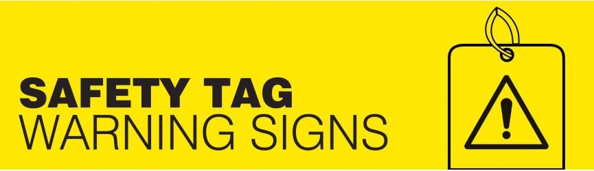 Warning Safety Tags