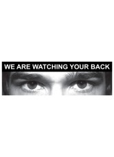 Eye Photo Sign We Are Watching Your Back *For use with M,Q Sizes*