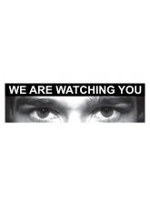 Eye Photo Sign We Are Watching You *For use with G,K,V Sizes*
