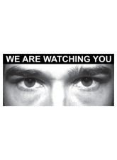 Eye Photo Sign We Are Watching You *For use with P,J,N Sizes*