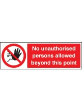 No Unauthorised Persons Allowed this Point