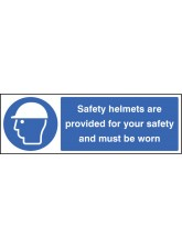 Safety Helmets Provided for Your Safety & Must Be Worn