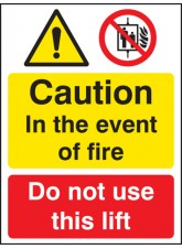In Event of Fire Do Not use Lift - Quick Fix Sign