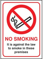 No Smoking It Is Against the Law - Rigid Plastic - 148 x 210mm (A5)