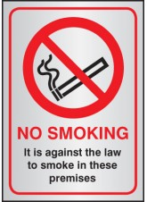No Smoking It Is Against the Law - Aluminium - 148 x 210mm - (A5)