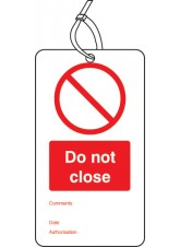 Do Not Close - Double Sided Safety Tag (Pack of 10)
