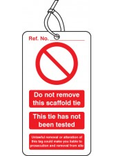Scaffold Tie Do Not Remove - Double Sided Safety  Tag (Pack of 10)