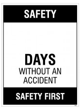 """Large Wipe Clean Board """"Safety (Write Number) Days without an AccIdent"""""""