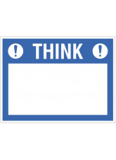 Think (write your message), 300x400mm rigid PVC with wipe clean over laminate