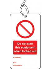 Lockout Tag - Do Not Start this Equipment When Locked Out - 80 x 150mm (Pack of 10)