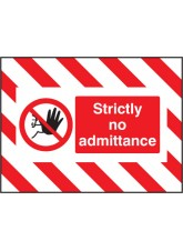 Door Screen Sign- Strictly No Admittance - 600 x 450mm