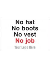 No Hats, No Boots, No Vest, No Job - Site Saver Sign - 600 x 400mm