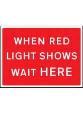 When Red Light Shows - Class RA1 - 1050 x 750mm