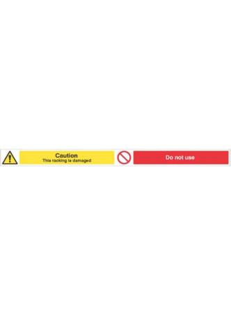 Caution Damaged Racking, Do not use