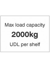 Max load capacity 2000kg UDL per shelf