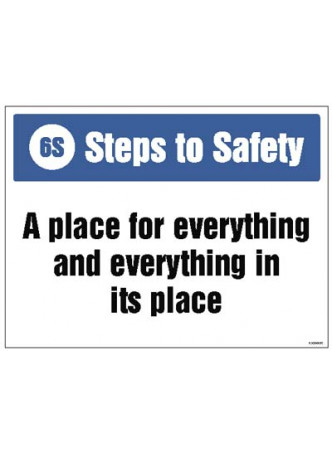 6S Steps to Safety, A place for everything and everything in its place