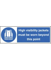 High Visibility Jackets Must Be Worn Beyond this Point - Quick Fix Sign