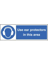 Use Ear Protectors in this Area - Quick Fix Sign