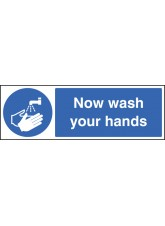 Now Wash Your Hands - Quick Fix Sign