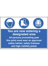 Entering Designated Area Helmet/footwear/jacket - Quick Fix Sign