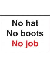No Hat No Boots No Job
