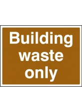Building Waste Only